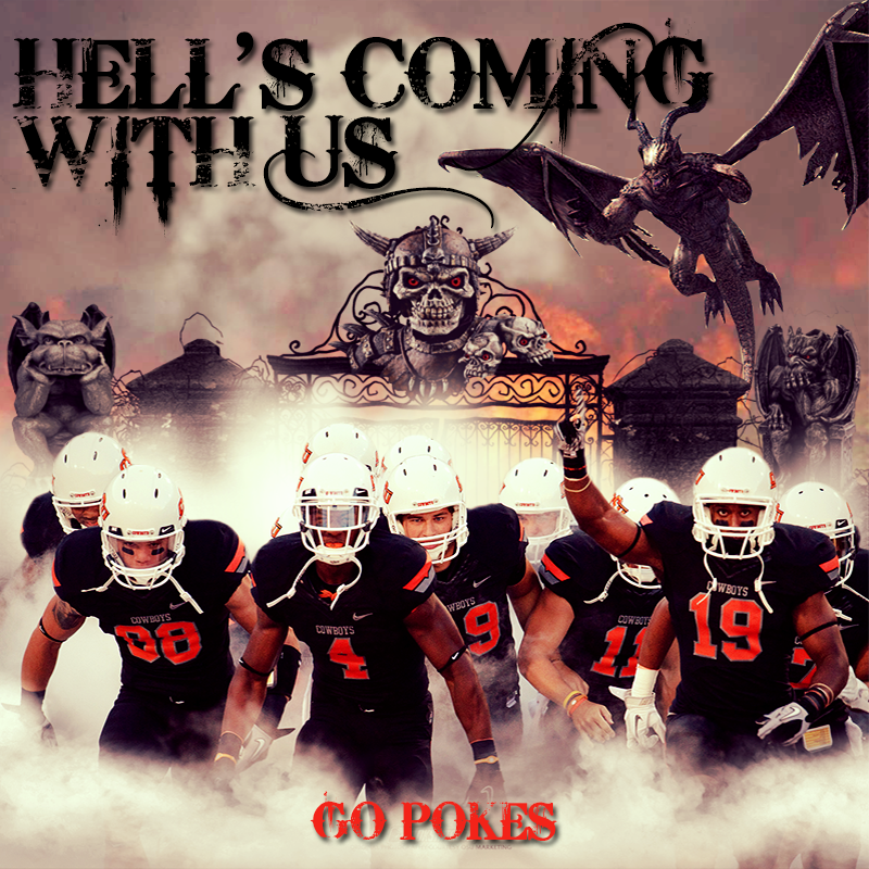 Hells_Coming_With_Us ok state vs ou bedlam memes cowboys ride for free