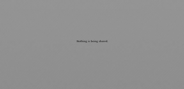 nothing is being shared