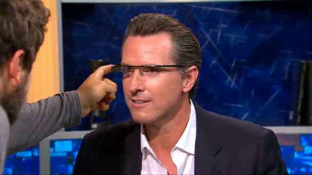 Gavin Newsom Project Glass