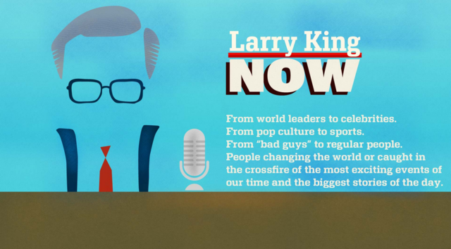 Larry King Now