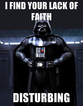 Darth-vader-i-find-your-lack-of-faith-disturbing