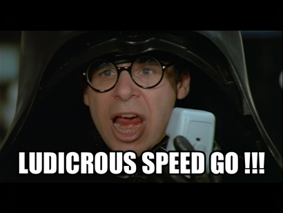 Ludicrous-speed