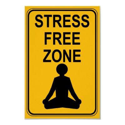 Stress_free_zone_print_poster-r52886a82b2284b88ab715b251bf79c19_wzz_400_medium