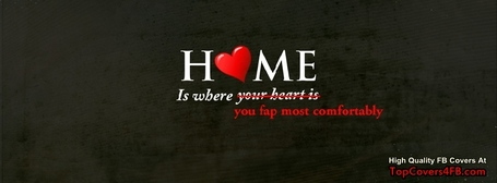 Home-is-where-you-fap-comfortably-facebook-timeline-cover_medium