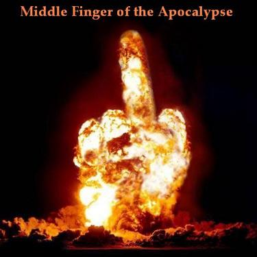 Middle-finger-of-the-apocalypse_medium