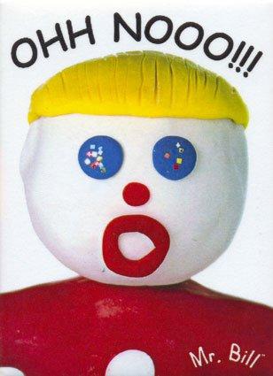 Mr-bill-ohh-nooo-magnet-c11751410jpeg_medium