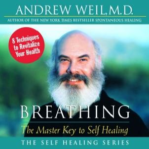 Breathing_by_dr_andrew_weil_medium