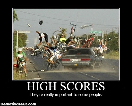 High-scores-theyre-really-important-to-some-people-demotivational-poster_medium