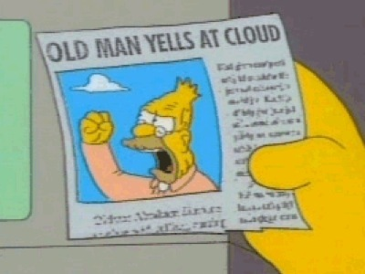 Grandpa_simpson_yelling_at_cloud_medium