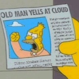 Grandpa_simpson_yelling_at_cloud